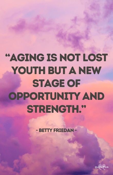 Age means finding new purpose